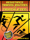 Resistance Training Routines for Triathletes (eBook)