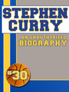 Stephen Curry (eBook): An Unauthorized Biography