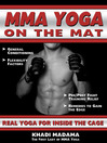 MMA Yoga On The Mat (eBook): Real Yoga For Inside The Cage