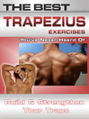 The Best Trapezius Exercises You've Never Heard Of (eBook): Build and Strengthen Your Traps