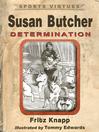 Susan Butcher (eBook): Determination