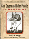 Gale Sayers and Brian Piccolo (eBook): Compassion