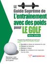 Le guide suprême de l'entrainement avec des poids pour le golf (eBook)