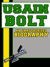 Usain Bolt (eBook): An Unauthorized Biography