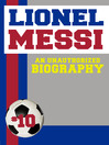 Lionel Messi (eBook): An Unauthorized Biography