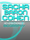 Sacha Baron Cohen (eBook): An Unauthorized Biography