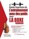 Le guide suprême de l'entrainement avec des poids pour la boxe (eBook)