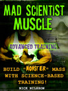 Mad Scientist Muscle (eBook): Advanced Training