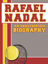 Rafael Nadal (eBook): An Unauthorized Biography