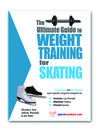 The Ultimate Guide to Weight Training for Skating (eBook)