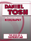 Daniel Tosh (eBook): An Unauthorized Biography