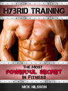 Hybrid Training (eBook): The Most Powerful Secret in Fitness