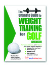 The Ultimate Guide to Weight Training for Golf (eBook)