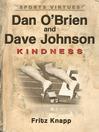 Dan O'Brien & Dave Johnson (eBook): Kindness