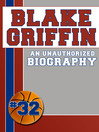 Blake Griffin (eBook): An Unauthorized Biography