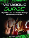 Rapid Fat Loss and Muscle Building (eBook): Advanced Trainers Only