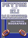 Peyton and Eli Manning (eBook): An Unauthorized Biography