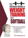 The Ultimate Guide to Weight Training for Softball (eBook)