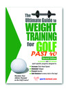 The Ultimate Guide to Weight Training for Golf Past 40 (eBook)