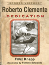 Roberto Clemente (eBook): Dedication