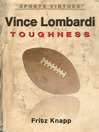 Vince Lombardi (eBook): Toughness