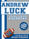 Andrew Luck (eBook): An Unauthorized Biography
