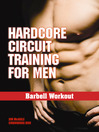 Hardcore Circuit Training for Men (eBook): Barbell Workout