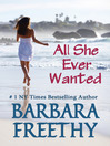 All She Ever Wanted by Barbara Freethy