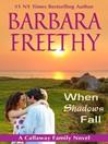 When Shadows Fall (eBook): Callaways Series, Book 7