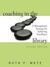 Coaching in the Library (eBook): A Management Strategy for Achieving Excellence,
