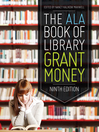 The ALA Book of Library Grant Money (eBook)