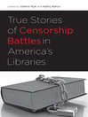 True Stories of Censorship Battles in America's Libraries (eBook)