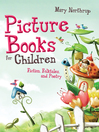 Picture Books for Children (eBook): Fiction, Folktales, and Poetry