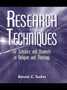 Research Techniques for Scholars and Students in Religion and Theology (eBook)