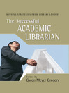The Successful Academic Librarian (eBook): Winning Strategies from Library Leaders
