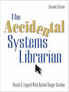 The Accidental Systems Librarian (eBook)
