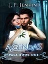Vala Agendas (eBook): Vala Series, Book 1