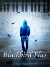 Blackbird Flies (eBook)