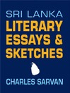 Sri Lanka Literary Essays & Sketches (eBook)