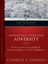 Advancing Through Adversity (eBook): Learn to Grow Through Difficult Times and Rediscover God's Faithfulness