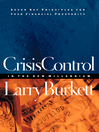 Crisis Control for 2000 and Beyond (eBook): Boom or Bust? Seven Key Principles to Surviving the Coming Economic Upheaval
