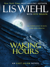 Waking Hours (eBook): East Salem Trilogy, Book 1