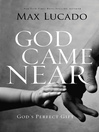 God Came Near (eBook)