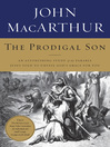 The Prodigal Son (eBook): An Astonishing Study of the Parable Jesus Told to Unveil God's Grace for You