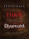 Dekker 2 in 1 (eBook): Thr3e & Obsessed
