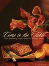 Come to the Table (eBook): Food, Fellowship, and a Celebration of God's Bounty