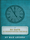 30 Days to Understanding the Bible (eBook)