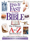 Find It Fast In The Bible (eBook): The Ultimate A to Z Resource