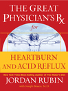 The Great Physician's Rx for Heartburn and Acid Reflux (eBook)