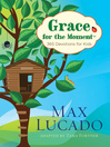 Grace for the Moment® (eBook): 365 Devotions for Kids